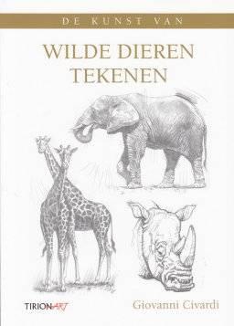 De kunst van wildedieren tekenen | Tirion art